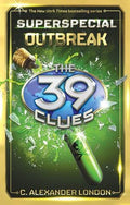 Outbreak (The 39 Clues: Super Special)