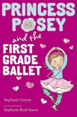 Princess Posey and the First Grade Ballet (Princess Posey #9) - Dear Books Online Children's Book Store