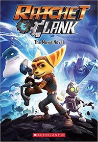Ratchet and Clank (The Movie Novel) - Dear Books