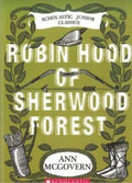 Robin Hood of Sherwood Forest (Scholastic Junior Classics)