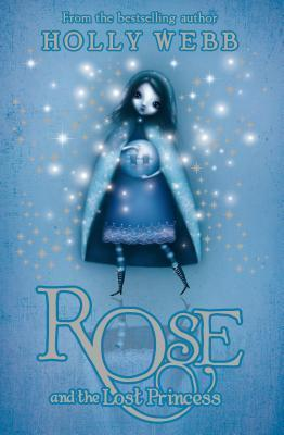 Rose and the Lost Princess - Dear Books Online Children's Book Store
