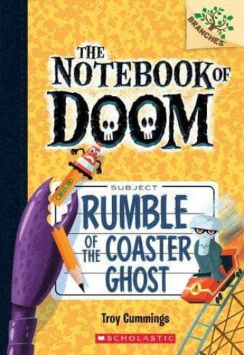 Rumble of the Coaster Ghost (The Notebook of Doom #9) - Dear Books