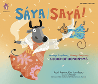 Saya/Saya! A book of Homonyms - Dear Books