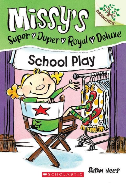 School Play (Missy's Super Duper Royal Deluxe #3) - Dear Books