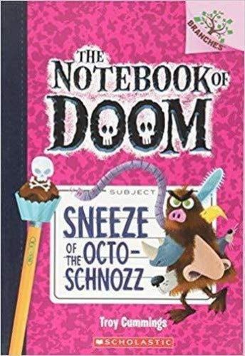 Sneeze of the Octo-Schnozz (Notebook of Doom #11)