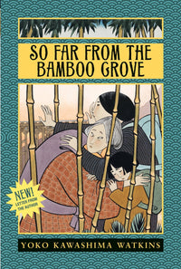 So Far From The Bamboo Grove - Dear Books