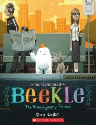 The Adventures of Beekle: The Unimaginary Friend - Dear Books