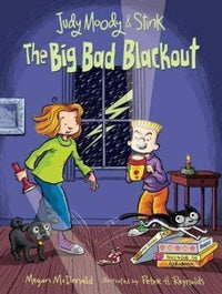 The Big Bad Blackout (Judy Moody and Stink #3) - Dear Books