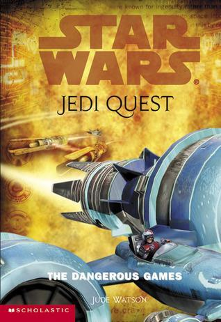 The Dangerous Games (Star Wars: Jedi Quest #3) - Dear Books Online Children's Book Store