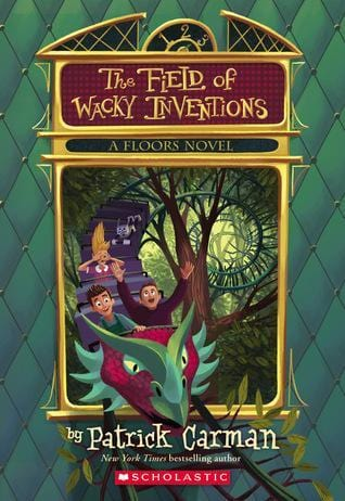The Field of Wacky Inventions (Floors #3) - Dear Books Online Children's Book Store