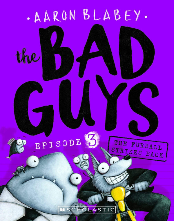 The Furball Strikes Back (The Bad Guys: Episode 3) - Dear Books
