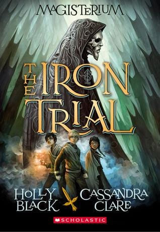 The Iron Trial (Magisterium #1) - Dear Books Online Children's Book Store