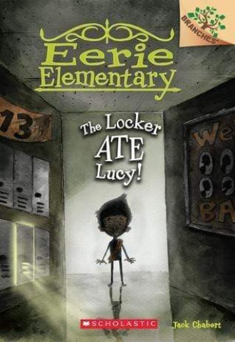 The Locker Ate Lucy! (Eerie Elementary #2)