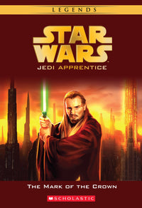 The Mark of the Crown (Star Wars: Jedi Apprentice #4) - Dear Books Online Children's Book Store