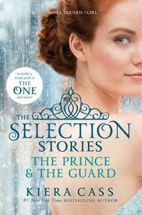 The Prince and the Guard (Selection Stories #2.5) - Dear Books Online Children's Book Store