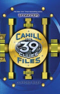 The Spymasters (The 39 Clues: Cahill Files 2-4)