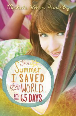 The Summer I Saved The World ... In 65 Days - Dear Books Online Children's Book Store Philippines