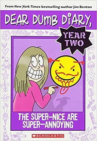 The Super-Nice Are Super-Annoying (Dear Dumb Diary Year #2) - Dear Books Online Children's Book Store