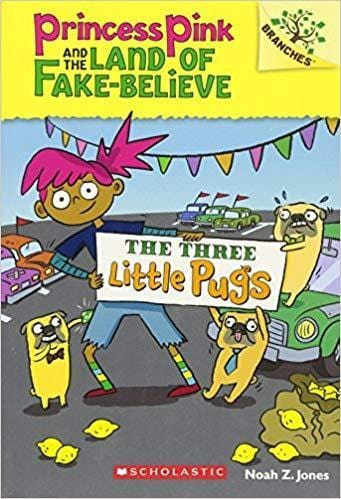 The Three Little Pugs (Princess Pink and the Land of Fake-Believe #3) - Dear Books Online Children's Book Store Philippines
