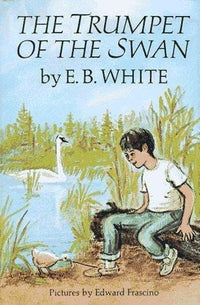 The Trumpet Of The Swan - Dear Books Online Children's Book Store