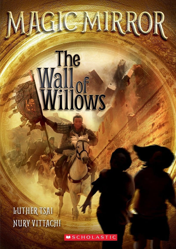 The Wall of Willows (Magic Mirror #4) - Dear Books Online Children's Book Store