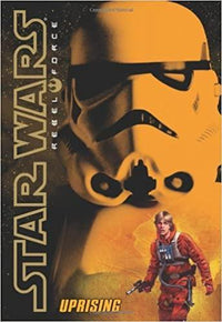 Uprising (Star Wars: Rebel Force #6) - Dear Books Online Children's Book Store