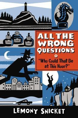 Who Could That Be at this Hour? (All the Wrong Questions #1) - Dear Books