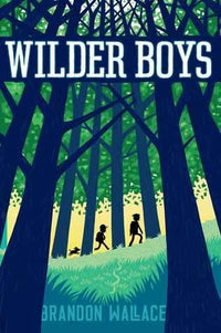 Wilder Boys - Dear Books