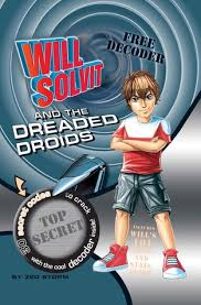 Will Solvit and the Dreaded Droid - Dear Books