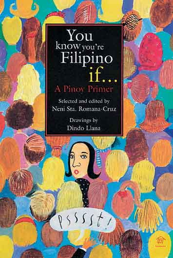You Know You're Filipino If ... A Pinoy Primer - Dear Books Online Children's Book Store Philippines