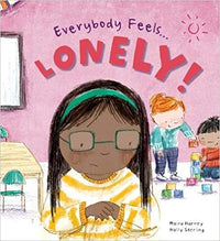 Everybody Feels Lonely! - Dear Books