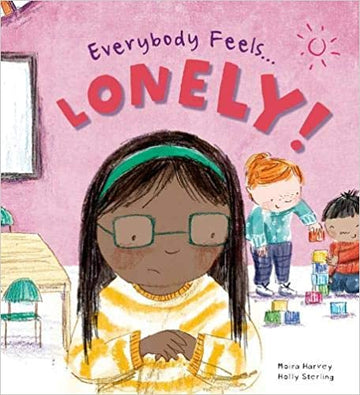 Everybody Feels Lonely!