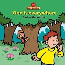 Learn About God: God is everywhere