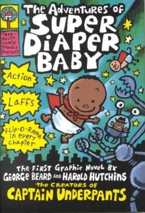The Adventures of Super Diaper Baby (Captain Underpants) - Dear Books Online Children's Book Store Philippines