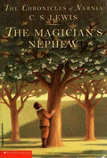 The Magician's Nephew (The Chronicles of Narnia #1)