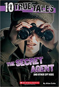 10 True Tales: The Secret Agent