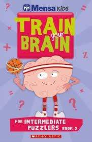 Mensa Train Your Brain Intermediate Book 2 - Dear Books