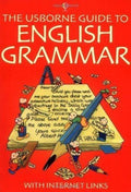 Usborne Guide To English Grammar with Internet Links