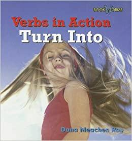 Turn into (Bookworms - Verbs in Action) - Dear Books Online Children's Book Store Philippines