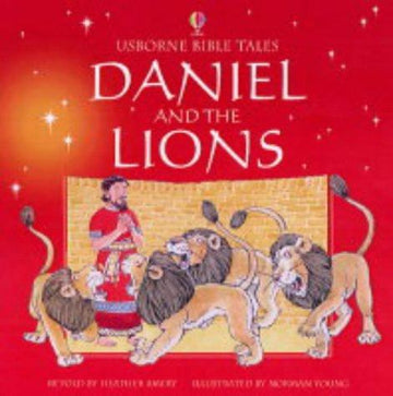 Daniel and the Lions (Usborne Bible Tales)