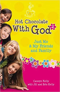 Hot Chocolate With God #2: Just Me & My Friends and Family - Dear Books Online Children's Book Store
