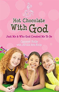 Hot Chocolate with God: Just Me & Who God Created Me to Be - Dear Books Online Children's Book Store Philippines