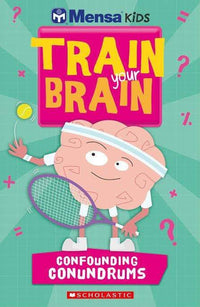 Mensa Train Your Brain Confounding Conundrums - Dear Books Online Children's Book Store Philippines