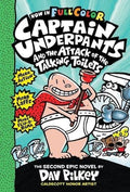 Captain Underpants #2: Captain Underpants and the Attack of the Talking Toilets Colour Edition (HB)