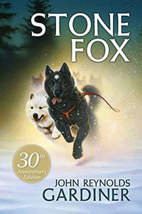 Stone Fox - Dear Books Online Children's Book Store