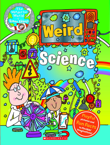 The Wonderful World of Simon Abbott: Weird Science