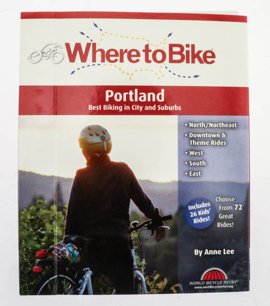 Whert to Bike in Portland: Best Biking in City and Suburbs Book Maps NEW