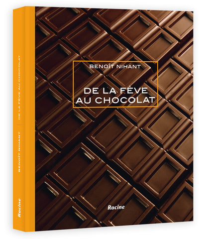 "Book: ""From Cocoa Bean to Chocolate"" by Benoît Nihant - Racine"