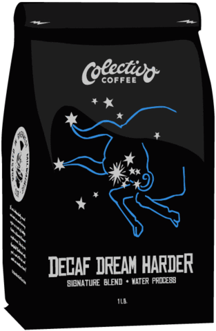 Decaf Dream Harder (PRE-ORDER)