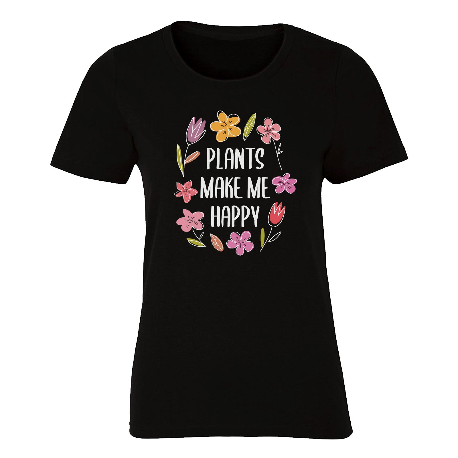 Plants Make Me Happy (Women's)